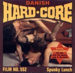 Danish Hardcore Film Spunky Lunch poster