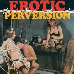 Erotic Perversion 6 Bondage Special 1