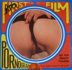 First Film 605 - Sperm Trouble