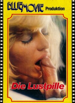 Blue Movie Produktion Die Lustpille
