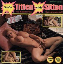 Guditt Film 45 Grosse Titten Wilde Sitten small poster