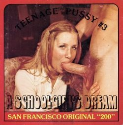 San Francisco Original 200 Teenage Pussy 1 A Schoolgirls Dream back poster