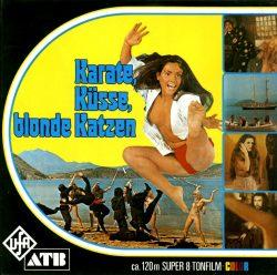 Karate, Küsse, blonde Katzen