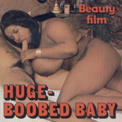 Beauty Film Huge Boobed Baby