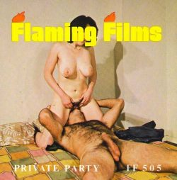 Flaming Film 505 Private Party poster