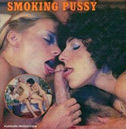 Pleasure Production 2001 Smoking Pussy poster