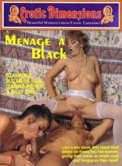 Erotic Dimensions Menage A Black