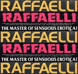 Raffaelli Sweet Seductions