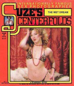 Suzes Centerfolds 25 The Wet Dream poster