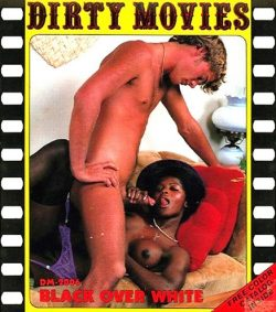 Dirty Movies 2006 Black Over White poster