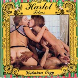 Harlot Films Victorian Orgy poster