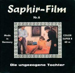 Saphir Film 6 Die Ungezogene Tochter poster