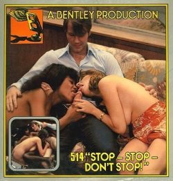 Bentley Production 514 Stop Stop Dont Stop poster