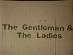 Harlot Films The Gentleman And The Ladies title screen