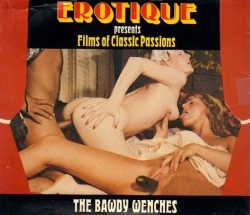 Erotique Films Of Classic Passions The Bawdy Wenches poster