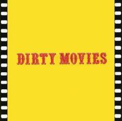 Dirty Movies poster