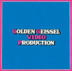 Golden Geissel Production