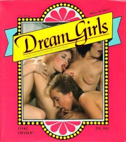 Dream Girls 102 Dyke Dessert poster