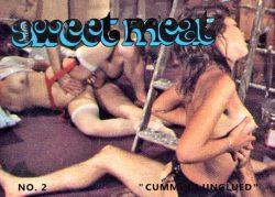 Sweet Meat 2 Cum Ing Unglued poster
